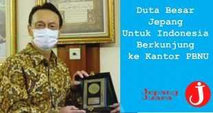 Duta Besar Jepang Untuk Indonesia Berkunjung ke Kantor PBNU